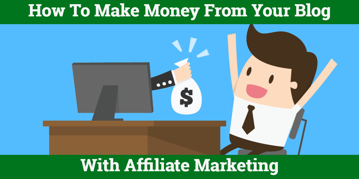 How to make money affiliate marketing 2019?