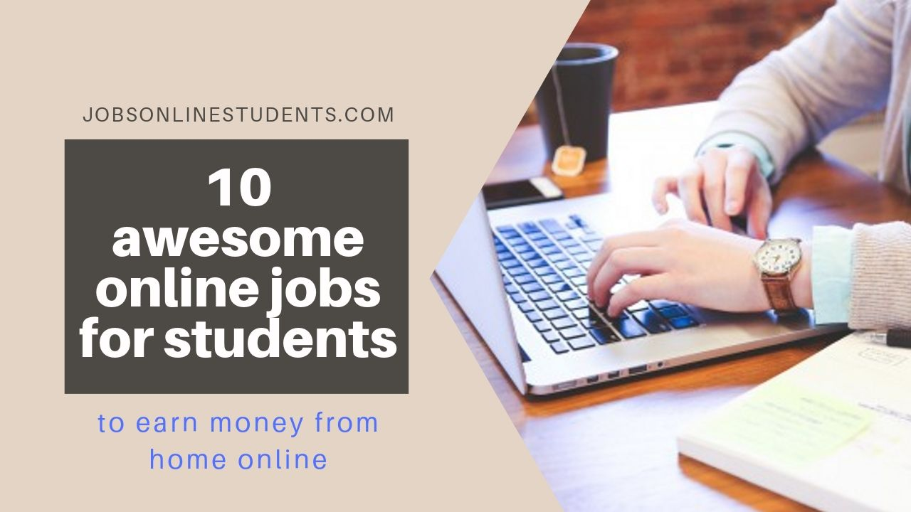 10 awesome online jobs for students to earn money